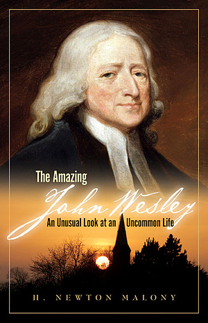 The Amazing John Wesley