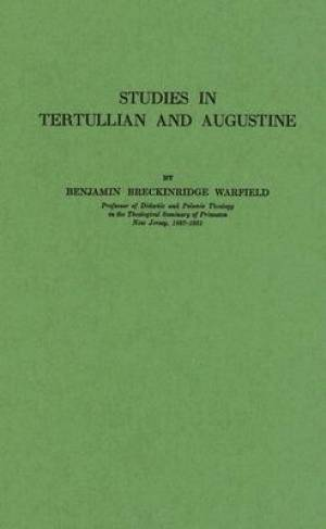 Studies in Tertullian and Augustine
