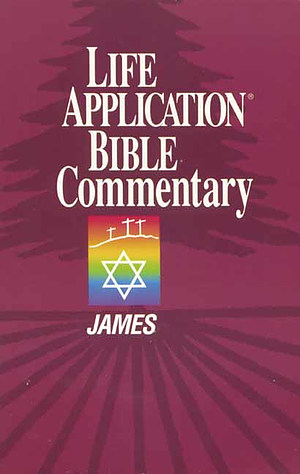 James : Life Application Bible Commentary