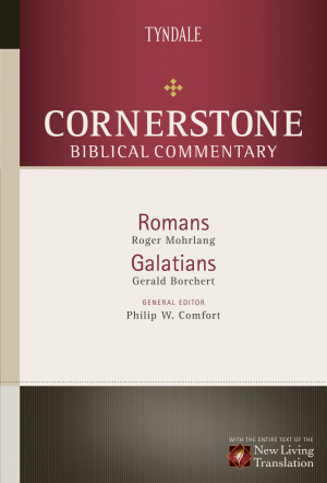 Romans & Galatians : Cornerstone Biblical  Commentary