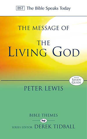 The Message of the Living God