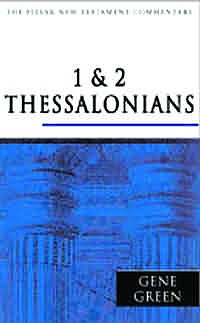 1 & 2 Thessalonians: Pillar New Testament Commentary