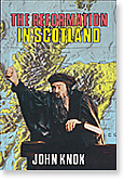 The Reformation in Scotland