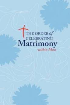 The Order of Celebrating Matrimony Within Mass
