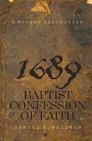 1689 Baptist Confession of Faith