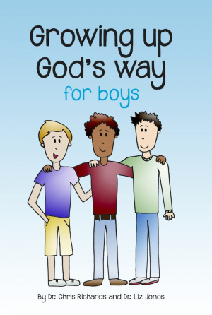 Growing up God's Way: Boys