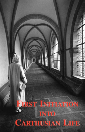 First Initiation into Carthusian Life