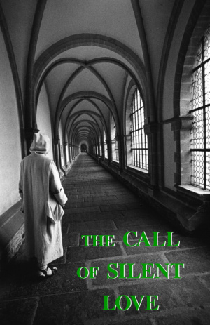The Call of Silent Love