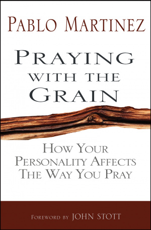 Praying with the Grain