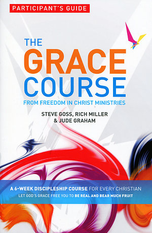 The Grace Course - 5 Participant's Guide