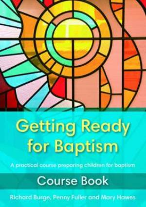 Getting Ready For Baptism Course Book