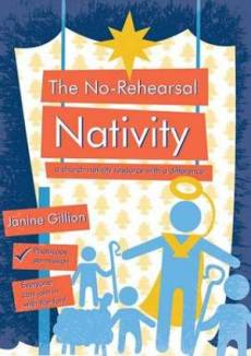 The No-rehearsal Nativity