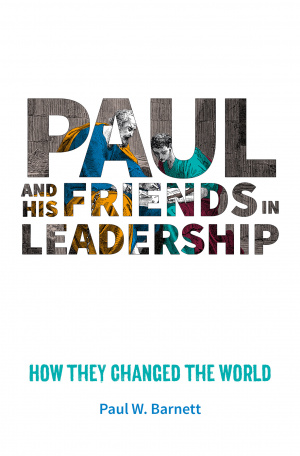 Paul and His Friends in Leadership