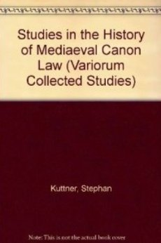Studies in the History of Mediaeval Canon Law