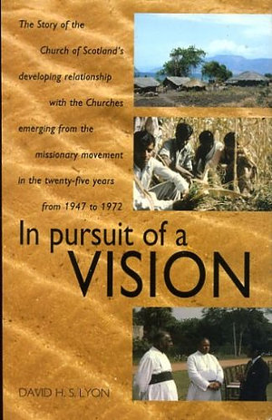In Pursuit of a Vision