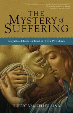 The Mystery of Suffering