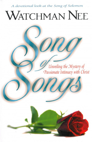 Song of Songs: Unveiling the Mystery of Passionate Intimacy with Christ