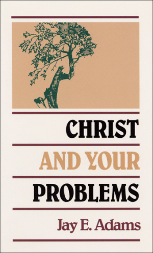 Christ and Your Problems