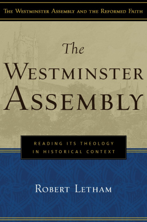 Westminster Assembly The