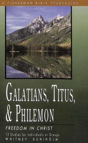Galations, Titus & Philemon: Freedom in Christ