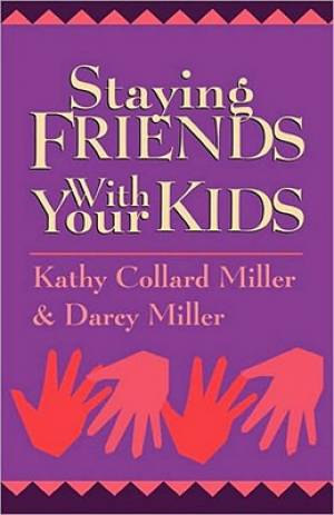 Staying Friends with Your Kids
