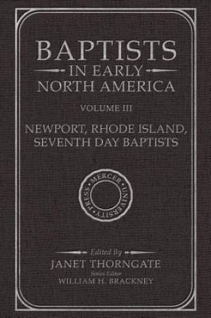 Baptists in Early North America--Newport, Rhode Island, Seventh Day Baptists