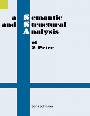 A Semantic and Structural Analysis of 2 Peter