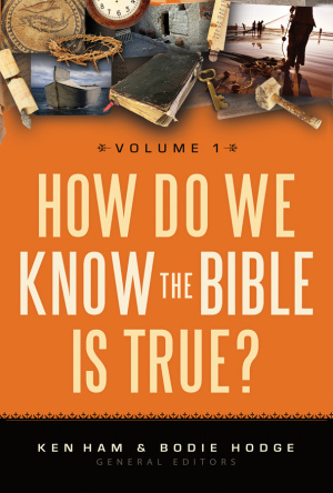 How Do We Know The Bible Is True 1
