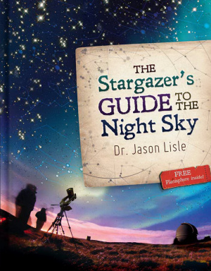 Stargazers Guide To The Night