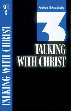 Scl 3 Talking with Christ : No 3 SCL
