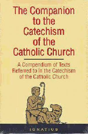 Companion to the Catechism of the Catholic Church
