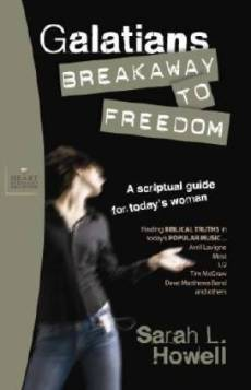 Galatians: Breakaway to Freedom :