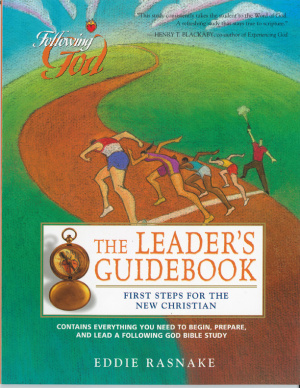 First Steps for the New Christian Leaders Book: Following God