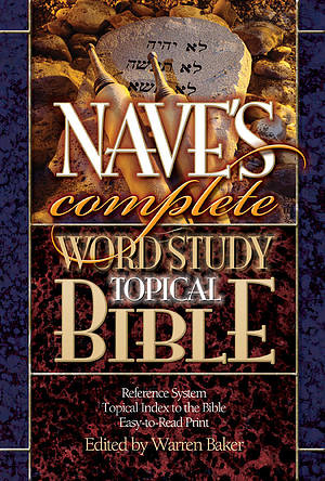 KJV Naves' Complete Word Study Topical Bible : Hardback