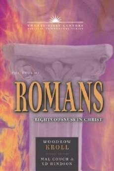 Romans : 21st Century Biblical Commentary