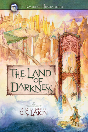 Land Of Darkness - Gates of Heaven book 1