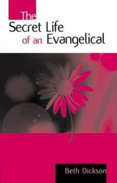 SECRET LIFE OF AN EVANGELIST THE