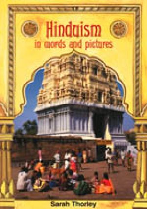 Hinduism In Words and Pictures