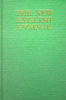 The New English Hymnal: Full Music Edition