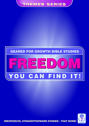 Freedom you can Find it: (Geared for Growth: Themes)