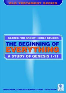 Beginning of Everything : A Study in Genesis Ch 1 Vs 1-11