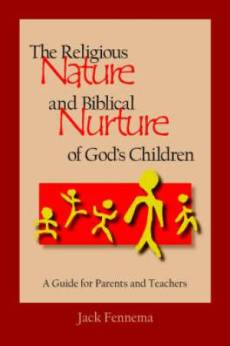 The Religious Nature and Biblical Nurture of God's Children
