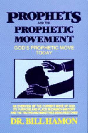 Prophets and the Phrophetic Movement