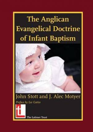 Anglican Evangelical Doctrine Of Infant