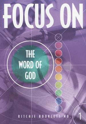 Focus on the Word of God