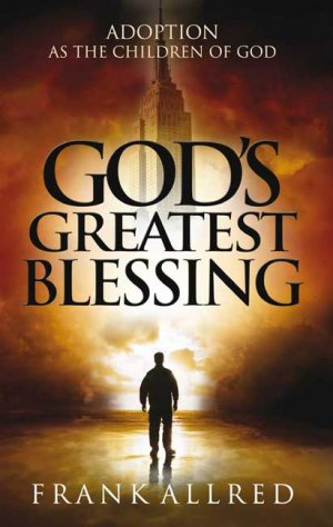 God's Greatest Blessing