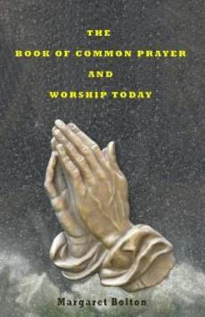 The Book of Common Prayer and Worship Today