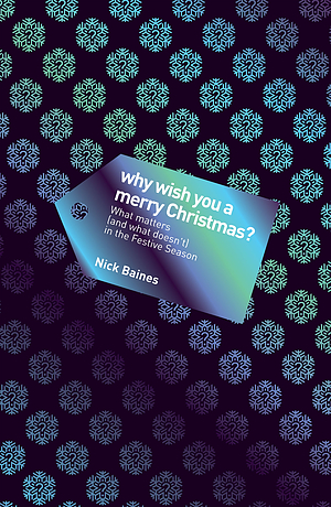 Why Wish You A Merry Christmas