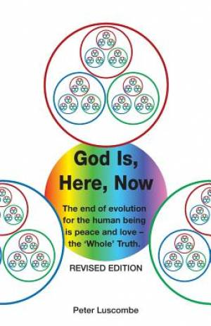 God is, Here, Now