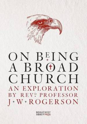 On Being a Broad Church